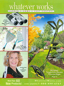 Picture of home garden tools from Whatever Works catalog