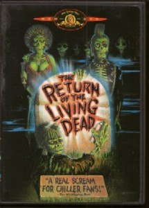 Return of the Living Dead is in the list of the top ten zombie movies