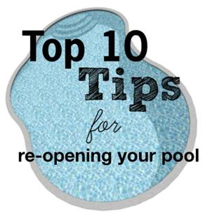 A list of the top ten tips for opening your pool
