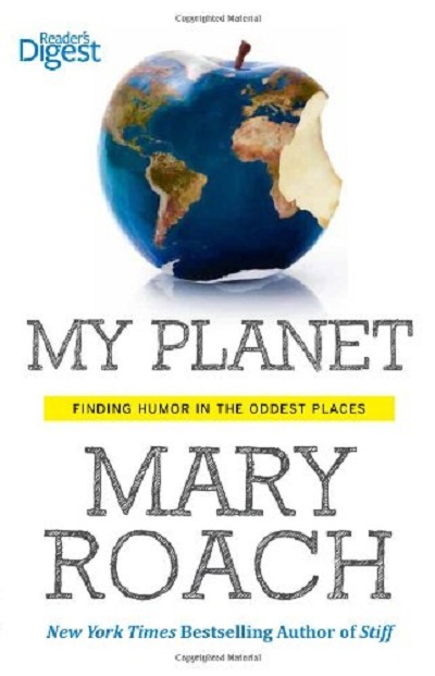 My Planet - Mary Roach