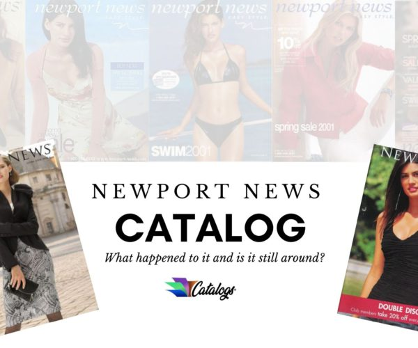 What happened to the Newport News Clothing Catalog and can I still order it?